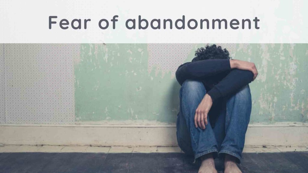 Fear of abandonment : how to overcome the phobia of being abandoned ?