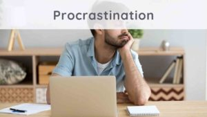 Procrastination: how to get out of it?