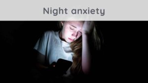 Night anxiety: how to calm stress at night?
