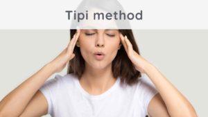 TIPI method: how to eliminate stress?